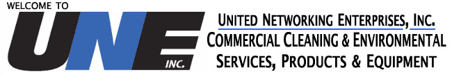 Welcome to UNE, Inc.  United Networking Enterprises, Inc. Commercial Cleaning & Environmental, Services, Products & Equipment.